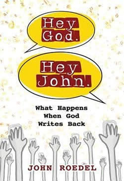 Hey God. Hey John. cover image